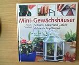 Mini-Gewächshäuser - Schalen, Gläser und Gefäße